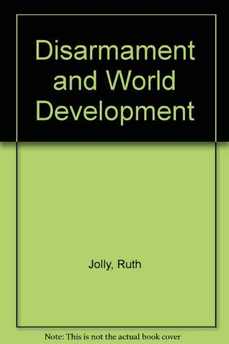 9780080313092: Disarmament and World Development
