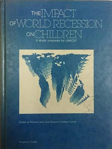 9780080313290: The Impact of World Recession on Children