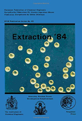 9780080314396: Extraction '84: Symposium on Liquid-Liquid Extraction Science (Institution of Chemical Engineers Symposium Series)