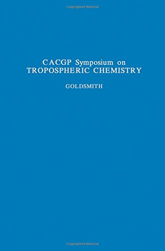 9780080314488: Tropospheric Chemistry With Emphasis on Sulpher and Nitrogen Cycles and the Chemistry of Clouds and Precipitation