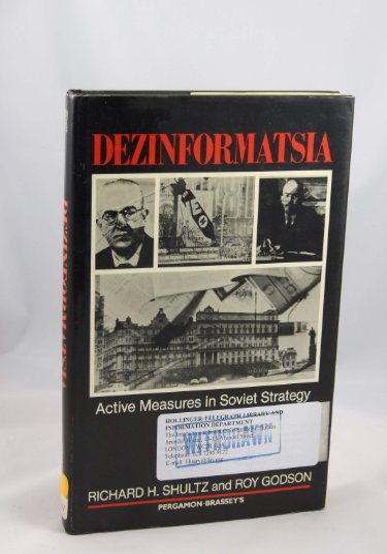 9780080315744: Dezinformatsia: Active Measures in Soviet Strategy