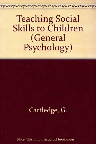 9780080315904: Teaching Social Skills to Children (General Psychology)