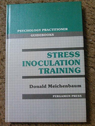 9780080315973: Stress Inoculation Training (Psychology Practitioner Guidebooks Series)