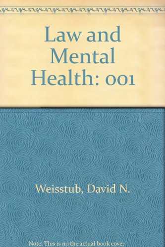 9780080316024: Law and Mental Health: 001