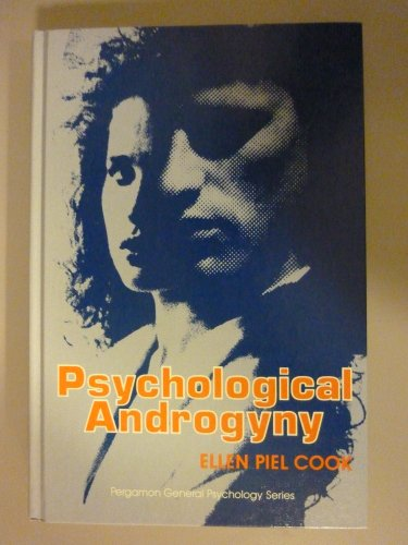 9780080316130: Psychological Androgyny (Pergamon General Psychology Series)
