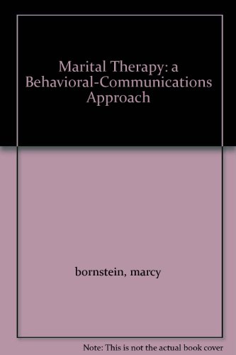 9780080316147: Marital Therapy: a Behavioral-Communications Approach