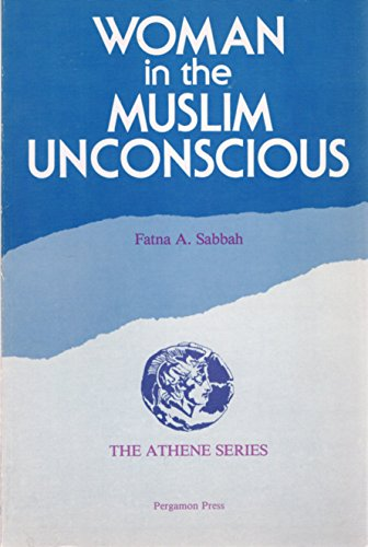 9780080316253: Woman in the Muslim Unconscious.