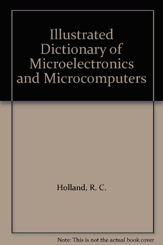 9780080316345: Illustrated Dictionary of Microelectronics and Microcomputers