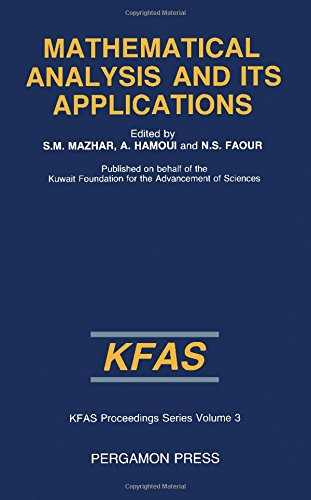 9780080316369: Mathematical Analysis and Its Applications: International Conference Proceedings (Kfsa Proceedings Series, V. 3)