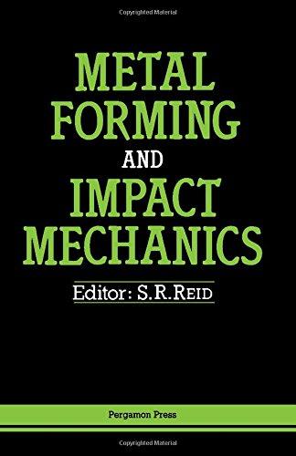 9780080316796: Metal Forming and Impact Mechanics: William Johnson Commemorative Volume