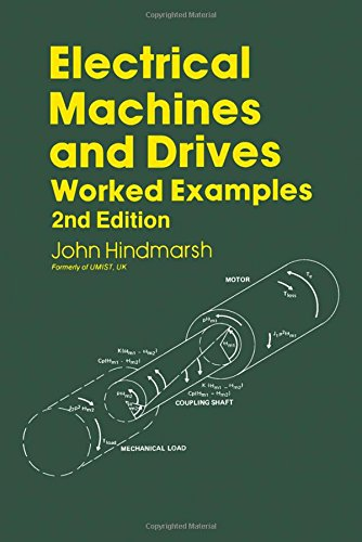 9780080316840: Electrical Machines and Drives: Worked Examples (Pergamon International Library of Science, Technology, Engineering & Social Studies)