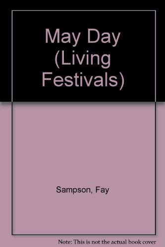 9780080317465: May Day (Living Festivals)