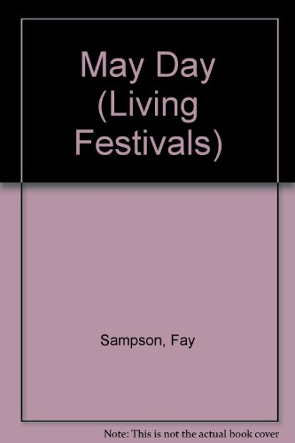 9780080317472: May Day (Living Festivals)