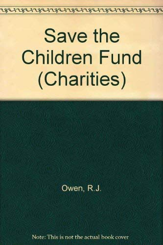 9780080317601: Save the Children Fund (Charities)