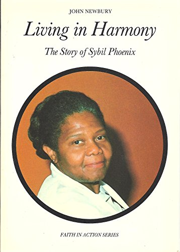9780080317687: Living in Harmony: Story of Sybil Phoenix (Faith in Action)