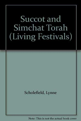 9780080317762: Succot and Simchat Torah (Living Festivals)