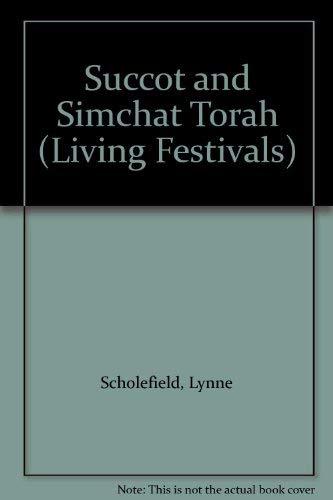 9780080317762: Succot and Simchat Torah (Living Festivals)