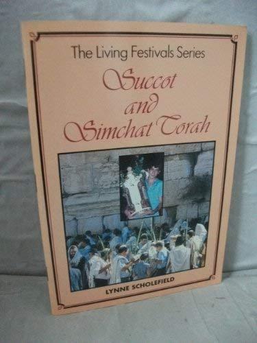 9780080317779: Succot and Simchat Torah (Living Festivals)