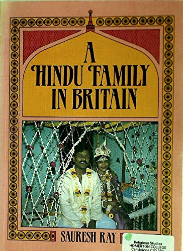 9780080317823: A Hindu Family in Britain (Families & faiths)