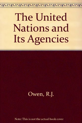 9780080317854: The United Nations and Its Agencies
