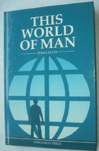 9780080318240: This World of Man