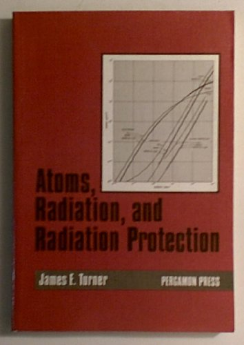 9780080319490: Atoms, Radiation and Radiation Protection