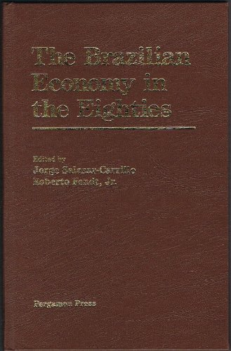 The Brazilian Economy in the Eighties: Jorge Salazar-Carrillo and