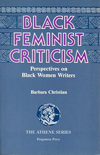 9780080319551: Black Feminist Criticism: Perspectives on Black Women Writers