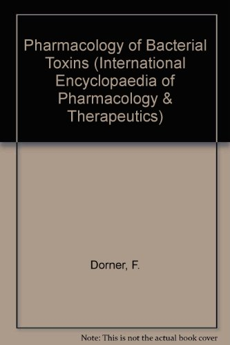 9780080319889: Pharmacology of Bacterial Toxins (International Encyclopedia of Pharmacology and Theraputics)