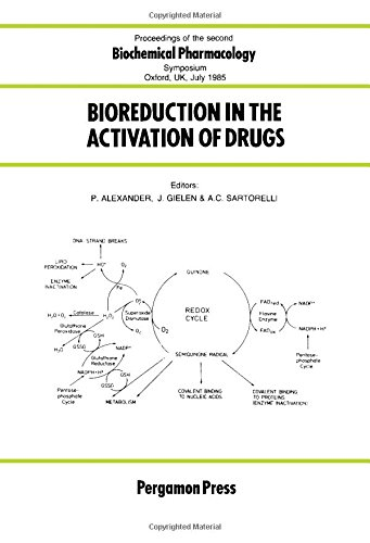 9780080320304: Bioreduction in the Activation of Drugs: Proceedings of the Second Biochemical Pharmacology Symposium, Oxford, Uk, 25-26 July 1985
