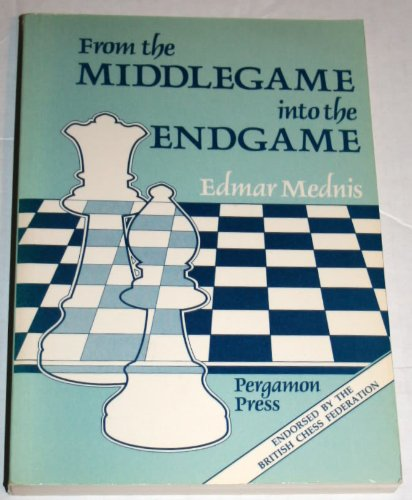 9780080320380: From the Middlegame Into the Endgame (Tournament) (Pergamon Chess Series)