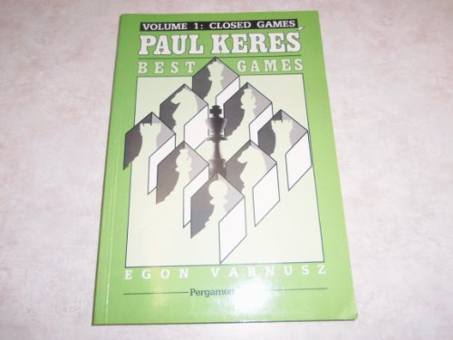 9780080320441: Paul Keres' Best Games: Closed Games v. 1