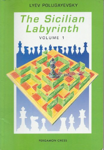 9780080320472: The Sicilian Labyrinth, Vol. 1 (Pergamon Russian Chess Series)