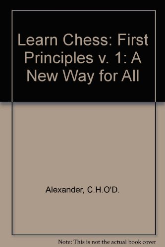9780080320519: Learn Chess: First Principles v. 1: A New Way for All