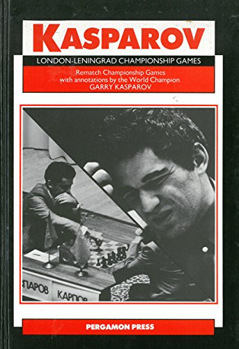 9780080320533: London-Leningrad Championship Games: Rematch Championship Games With Annotations by the World Champion