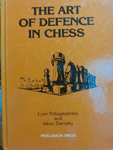 9780080320595: Art of Defence in Chess: Defence and Counter-attack Techniques in Chess (Pergamon Russian Chess)