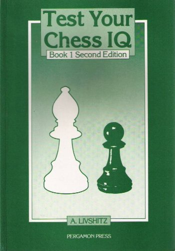 9780080320649: Test Your Chess Iq, Book 1