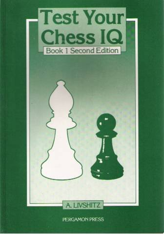 9780080320649: Test Your Chess Iq, Book 1 (Pergamon Russian Chess)