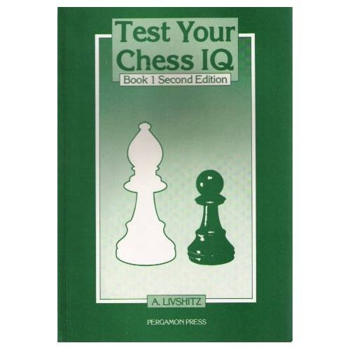 9780080320656: Test Your Chess Iq, Book 1 (Pergamon Russian Chess Series)
