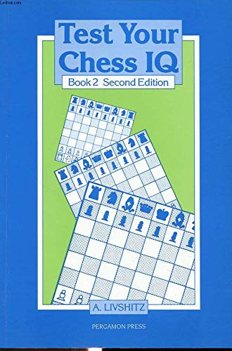 9780080320717: Test Your Chess Iq/Book 2 (Pergamon Russian Chess) (Bk. 2)