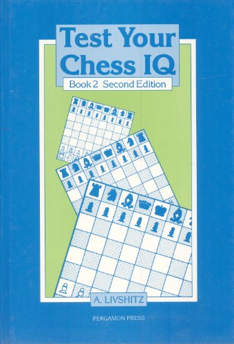 9780080320724: Test Your Chess Iq, Book 2 (Pergamon Russian Chess Series) (Bk. 2)