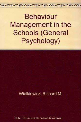 9780080323633: Behaviour Management in the Schools (General Psychology)