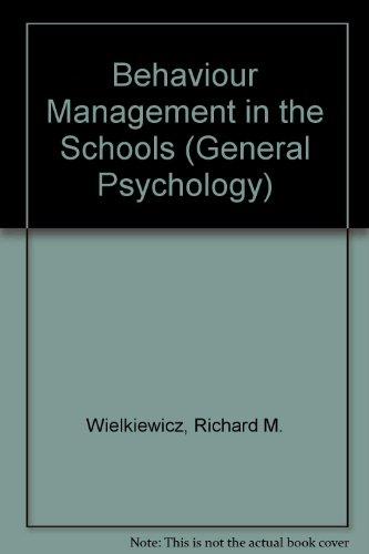 9780080323640: Behaviour Management in the Schools (General Psychology)