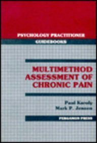 Multimethod Assessment of Chronic Pain (Psychology practitioner: Karoly, Paul, Jensen,