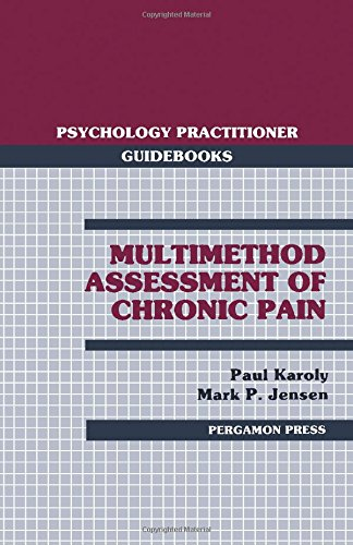 Multimethod Assessment of Chronic Pain: Paul Karoly, M.P.