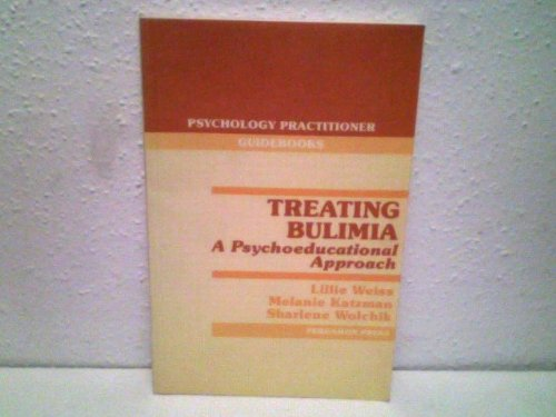 9780080323992: Treating Bulimia (Psychology practitioner guidebooks)