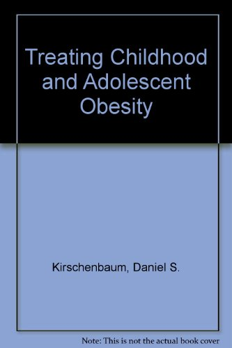 9780080324135: Treating Childhood and Adolescent Obesity
