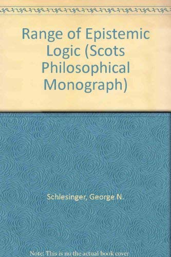 9780080324166: Range of Epistemic Logic (Scots Philosophical Monograph)