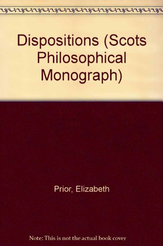 9780080324197: Dispositions (Scots Philosophical Monograph)