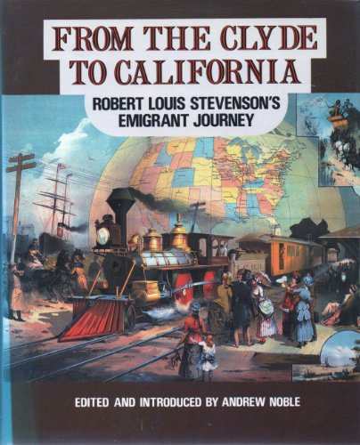 9780080324234: From the Clyde to California: Robert Louis Stevenson's Emigrant Journey